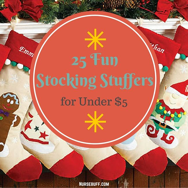 25 fun stocking stuffers for under 5 nursebuff nurse Unique stocking stuffers adults