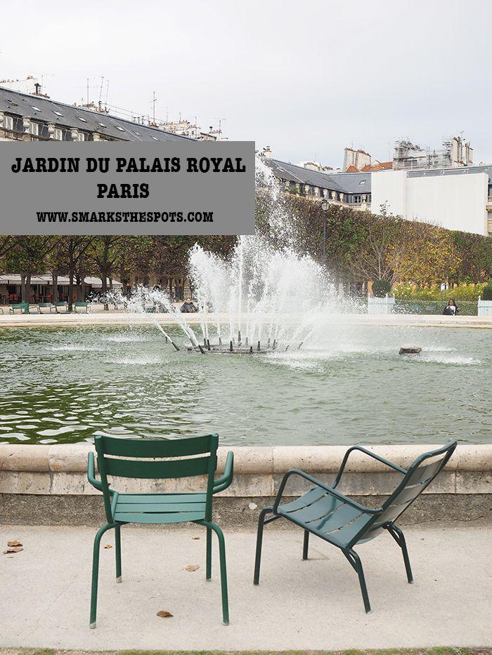 Jardin du Palais Royal, Paris - S Marks The Spots Blog