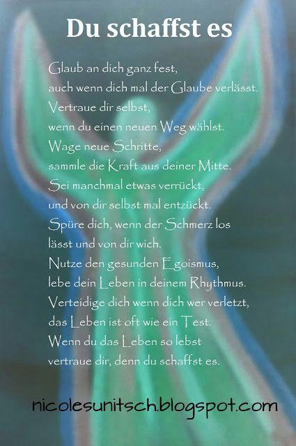 Nicole Sunitsch - Autorin - Gedichte und Zitate - Hobbyautorin und Hobbykünstlerin: Du schaffst es - Gedicht von Nicole Sunitsch
