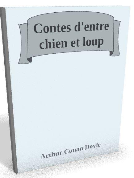 Disponible maintenant sur @ebookaudio:  Contes d'entre ch...   http://ebookaudio.myshopify.com/products/contes-dentre-chien-et-loup-arthur-conan-doyle-livre-audio?utm_campaign=social_autopilot&utm_source=pin&utm_medium=pin  #livreaudio #shopify #ebook #epub #français