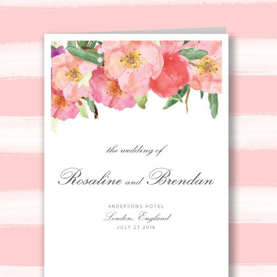 This wedding program template is modern yet romantic, featuring pretty watercolor flowers and a classic, calligraphy style font. It is