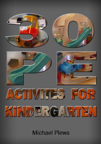 30 P.E. Activities for Kindergarten