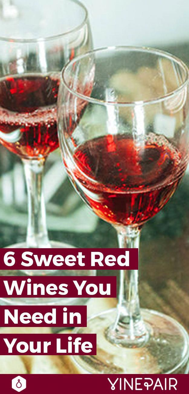 6 Of The Best Sweet Red Wine Types With Images Sweet Red Wines Types Of Red Wine Red Wine Drinks