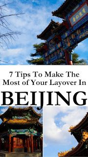 Its All Bee: China's 72-Hour Visa-Free Transit | 7 Tips To Make The Most of Your Layover In Beijing