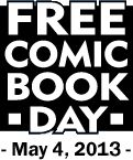Free Comic Book Day across North America this Saturday!