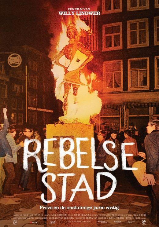 Rebelse stad - Provo en de onstuimige jaren '60 bij EYE in Amsterdam   EYE