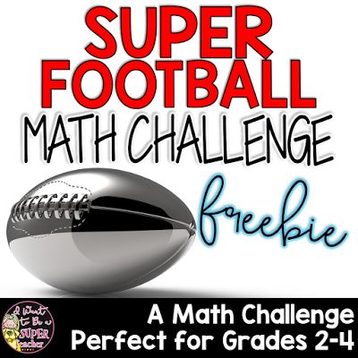 A Super Bowl math challenge freebie for elementary clas... 1