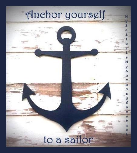 Anchor yourself to a sailor.  www.facebook.com/MySailorIsMyAnchor