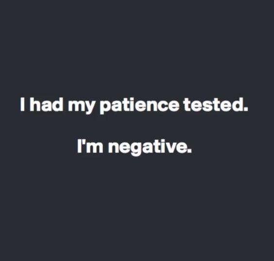 ha. no patience