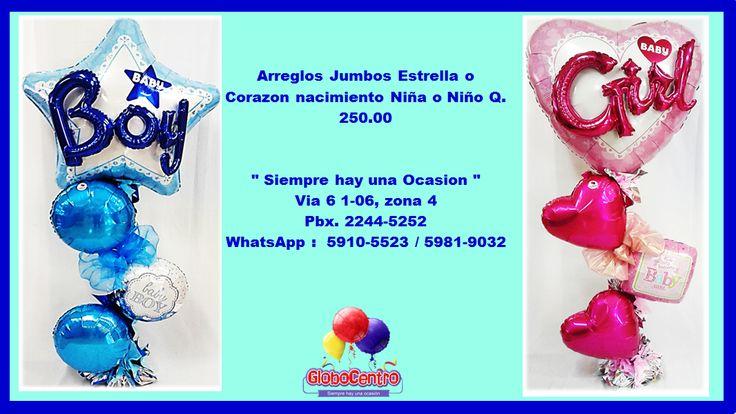 Contamos con nuevos diseños en #Globos y #Arreglos de globos metálicos #Nacimiento de #Niño y #Niña!!