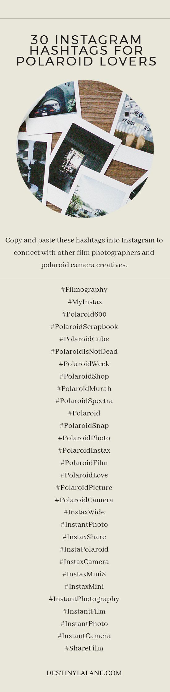30 Instagram hashtags to use if you love film photography, polaroid cameras, or Fulifilm Instax 8   Instagram marketing   Blogging tips   destinylalane.com