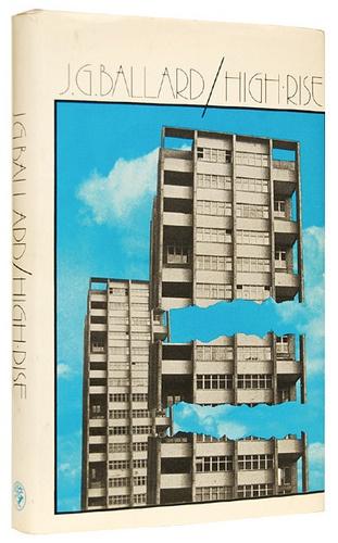 J.G. Ballard 'High Rise' 75'    Jonathan Cape (1975)