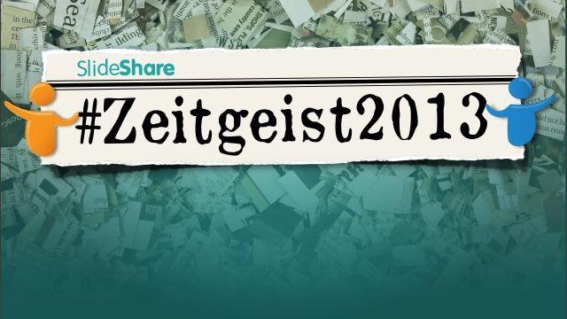 SlideShare Zeitgeist 2013 (Presentation) - Digital World   Sem Sector Online Pazarlama