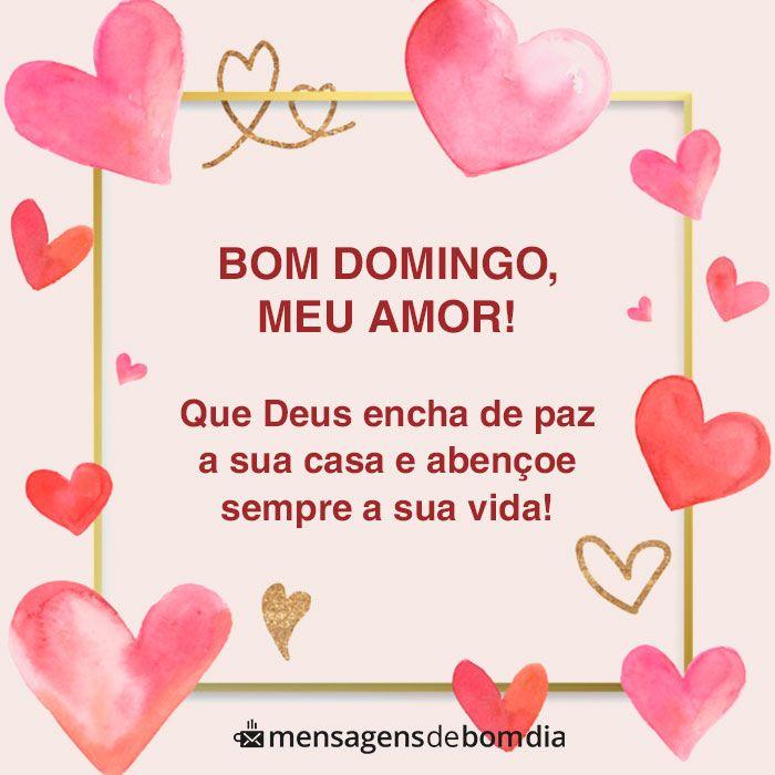 Bom Domingo Meu Amor Mensagem De Otimo Domingo Bom Domingo
