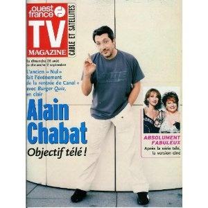 Alain Chabat Burger Quiz : Objectif télé !, dans TV Magazine Ouest-France n°17281 du 24/08/2001 [couverture et article mis en vente par Presse-Mémoire]