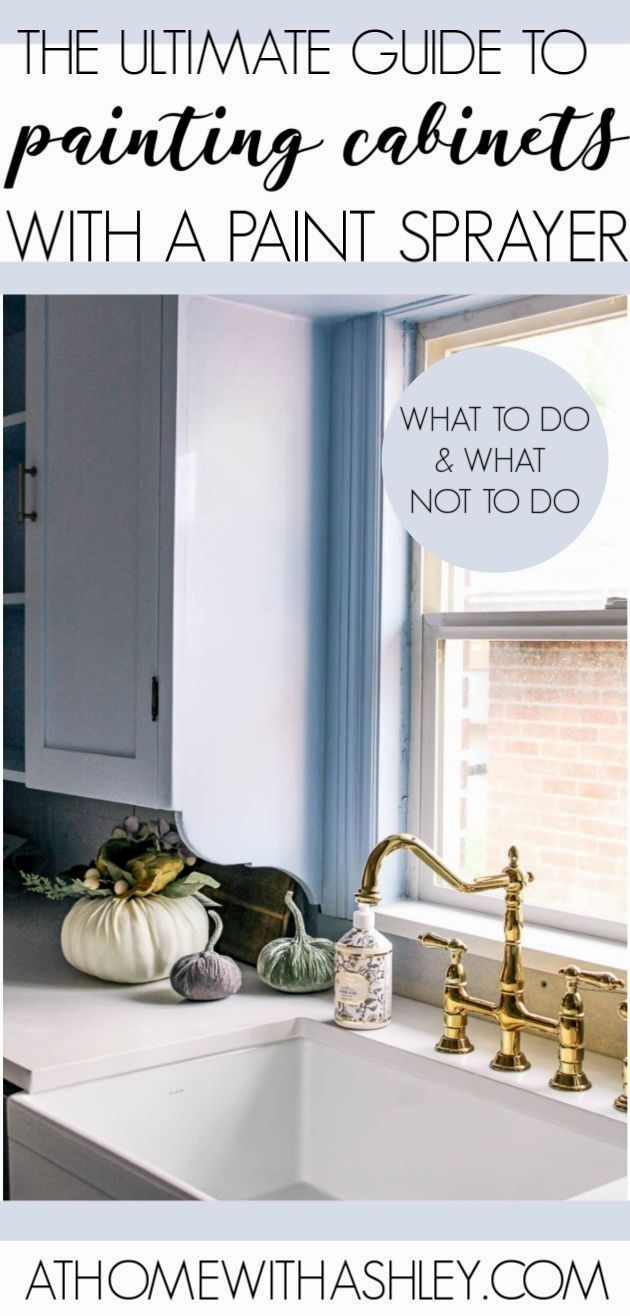 How To Paint Kitchen Cabinets With A Paint Sprayer At Home With Ashley In 2020 Painting Kitchen Cabinets Diy Kitchen Renovation Paint Sprayer
