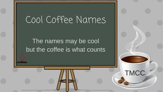 cool coffee names