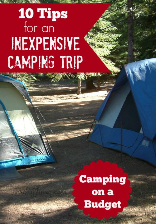 10 Cheap Camping Ideas – Tips for an Inexpensive Camping Trip – Thrifty Jinxy