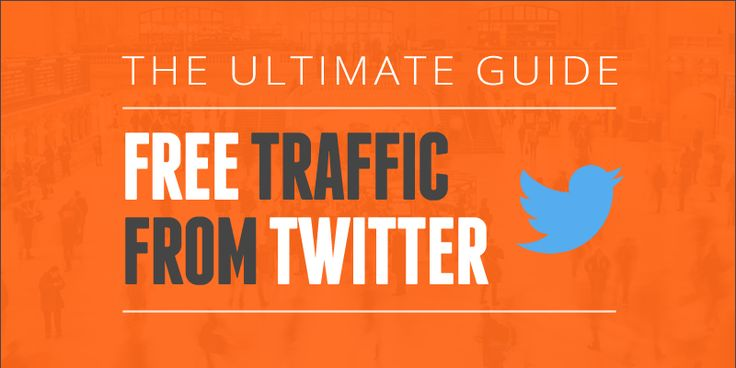 Free Traffic from Twitter – The Ultimate Guide