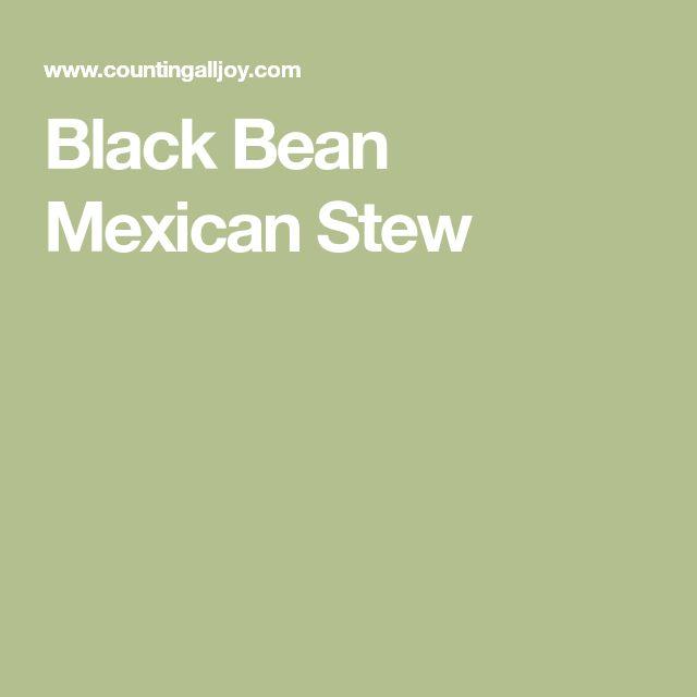 Black Bean Mexican Stew