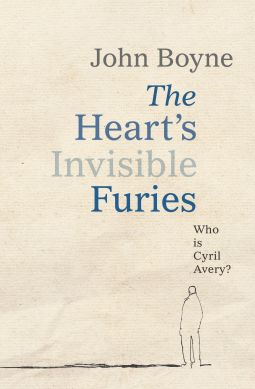 The Heart's Invisible Furies | John Boyne | 9780857523471 | NetGalley