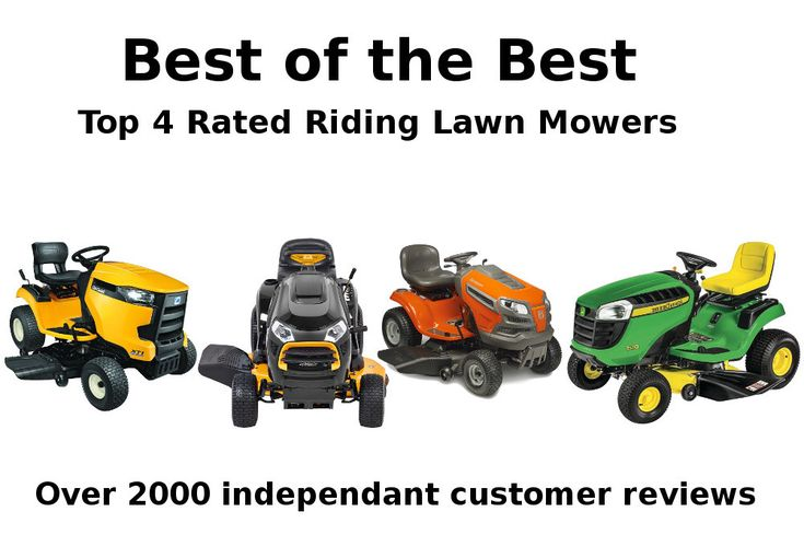 We compared the top 4 best riding lawn mowers with over 2000 independent customer reviews. Find out what the top five customer complaints were for each riding lawn mower reviewed. As well as best riding lawn mower for hills.