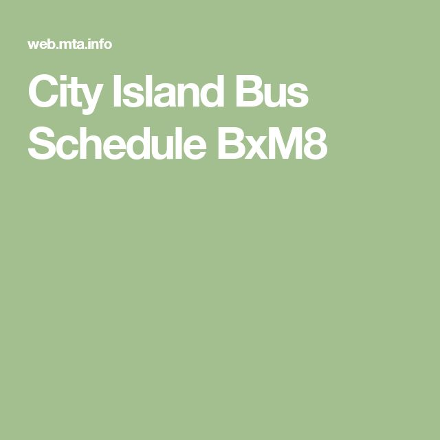 City Island Bus Schedule BxM8