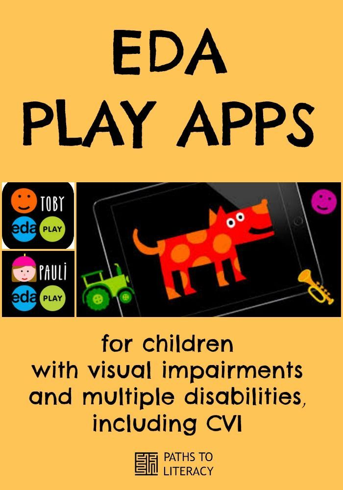 EDA Play apps for children with visual impairments and multiple disabilities, including CVI