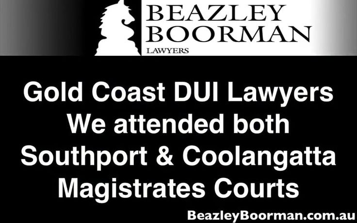 Gold Coast Drink Driving Lawyers - QLD DUI Solicitors - Southport & Coolangatta Magistrates Court