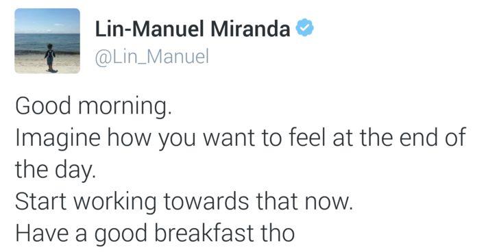 Lin Manuel-Miranda Goodnight/Good morning Tweets - Album on Imgur