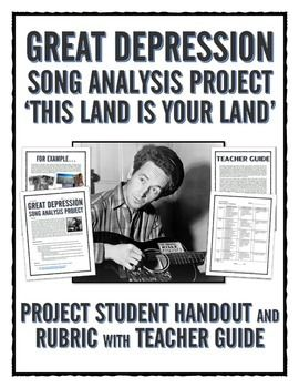 Great Depression - Song Analysis Project with Rubric (This Land is Your Land) - This 4 page Great Depression teaching resource contains a project that requires students to analyze the song This Land is Your Land by Woody Guthrie and the ways in which it relates to the overall events of the Great Depression.