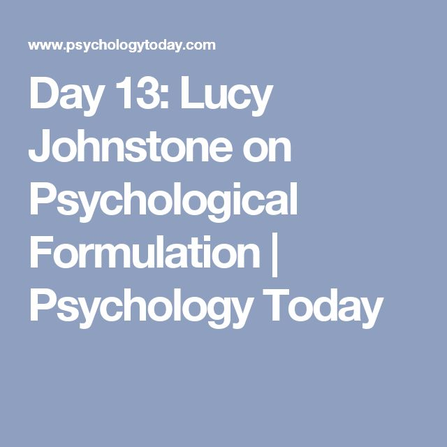 Day 13: Lucy Johnstone on Psychological Formulation | Psychology Today