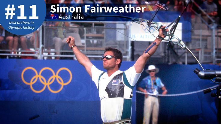 Best #Olympic Archers of All-Time: #11 Simon Fairweather