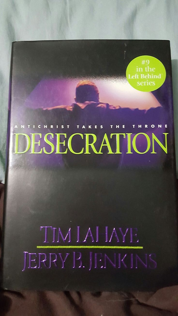 Tim LaHaye and Jerry B. Jenkins; Desecration (Left Behind:9).