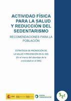 Acceso gratuito. Actividad física para la salud y  reducción del sedentarismo : recomendaciones para la población
