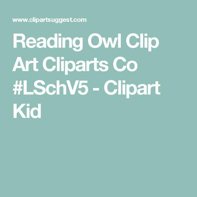 Reading Owl Clip Art   Cliparts Co #LSchV5 - Clipart Kid