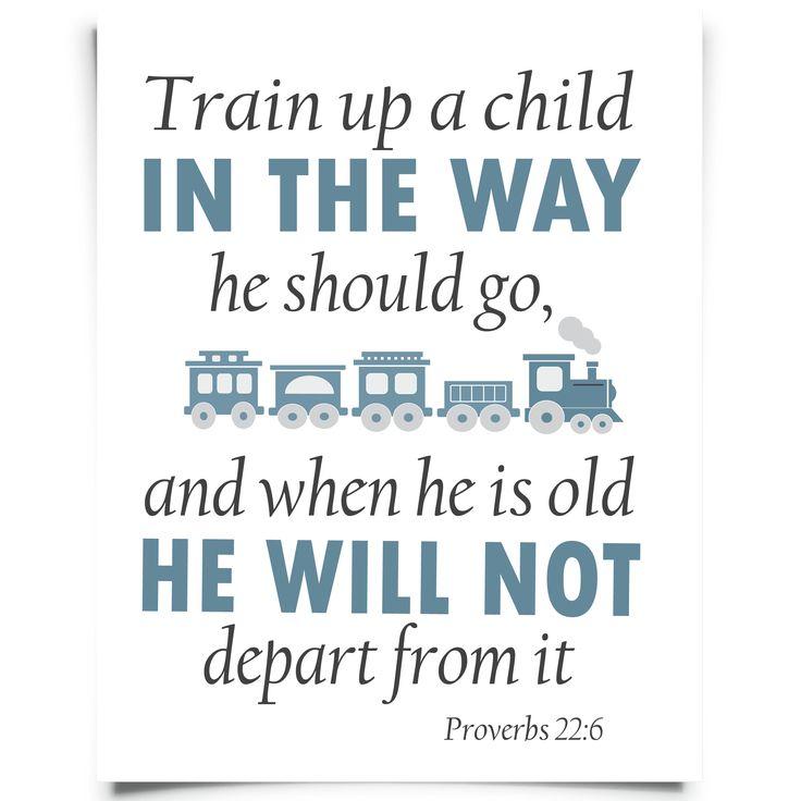 "FREE ""Train up a child"" Prov 22:6 printable nursery art from Chickadee Art and Company  http://www.chickadeeartandco.com/free-printables/"