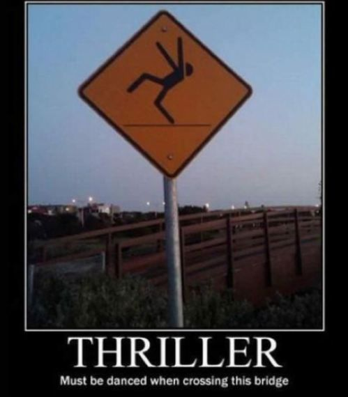 Thriller: Little Girls, Thrillers, Funny Signs, Bikinis Models, Coff Tables, Mornings Coff, Street Signs, Michael Jackson, Bridges