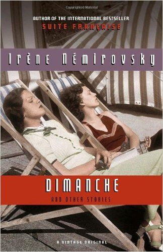 Amazon.com: Dimanche and Other Stories (Vintage International) (9780307476364): Irene Nemirovsky, Bridget Patterson: Books