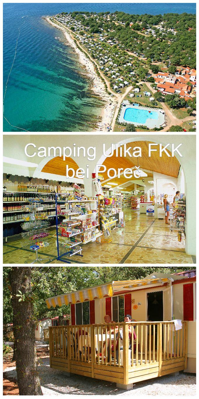 Camping Ulika FKK bei Poreč