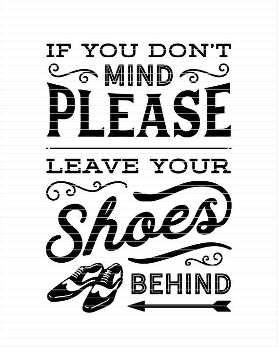 image regarding No Shoes Sign Printable named Printable indication Go away your Sneakers Driving - no sneakers just take off