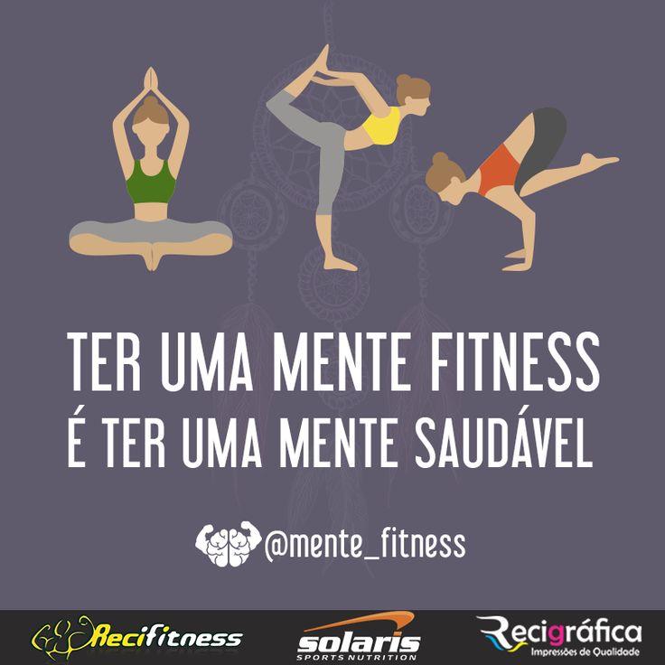 Cuide da sua mente primeiro, ser Mente Fitness começa de dentro !   #mentefitness #fitness #academia #gym #lovegym #musculação #fotosfitness #fit #fitnessrecife #run #runner #saude #bemestar #nutrição #nutri #dieta #geraçãosaude #fisioterapia #fisio #foconofoco #motivation #instafitness #lifestyle #nopainnogain #bodybuilding #maromba #educacaofisica #namaste #foco #yoga