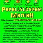 """Parallelogram Mania"", which is part of a series of geometry products that includes ""The Polygon Song"", ""Polygon Classification Challenge"", and ""Quadrilateral Mania"", dives specifically into the study of parallelogram attributes, area and perimeter. It uses illustrated stories, poetry, a ""Voyage of Discovery"" worksheet, and a critical thinking worksheet, to help students retain parallelogram concepts. Your students will love this! Available for purchase for $3."