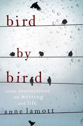 bird by birdWords Of Wisdom, Worth Reading, The Doors, Birds By Birds, Book Worth, Life Lessons, Favorite Book, Reading Lists, Anne Lamott