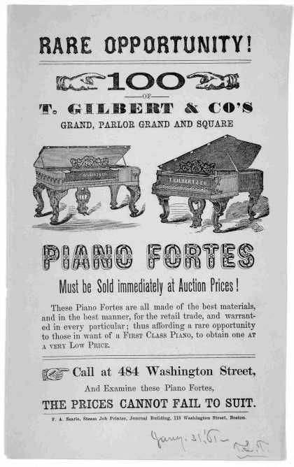 Rare opportunity indeed!! 100s of T. Gilbert & Co's grand, parlor grand and square piano fortes must be sold immediately at auction prices. (Boston, 1861) . . . .