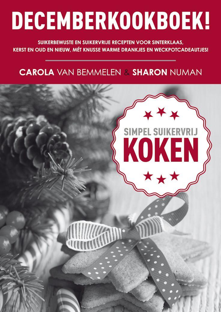Gratis e-kookboek DECEMBERKOOKBOEK | Sugarchallenge: 100% Suikervrij