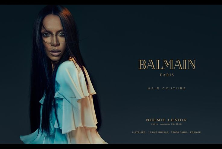 Noemie Lenoir wears a long straight hairstyle in Balmain Hair spring 2016 campaign