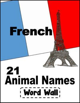 Great to use for word walls and bulletin boards when introducing French to your students! Animals include: 1. cat 2. dog 3. fish 4. bird 5. mouse 6. rabbit 7. monkey 8. elephant 9. hippopotamus 10. rhinoceros 11. lion 12. tiger 13. snake 14. zebra 15.