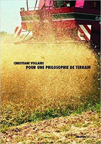 Pour une philosophie de terrain: Christiane Vollaire