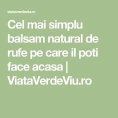 Cel mai simplu balsam natural de rufe pe care il poti face acasa | ViataVerdeViu.ro